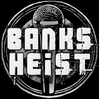 Banks Heist.jpg