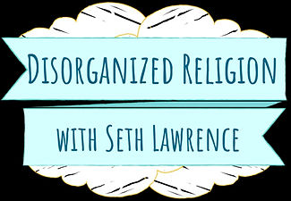 disorganized-religion-seth-lawrence-lY5a