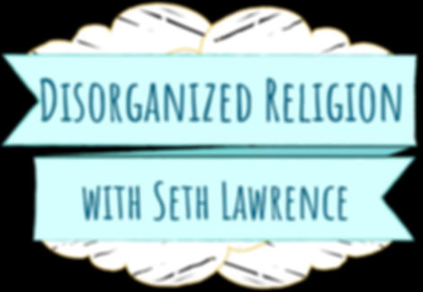 disorganized-religion-seth-lawrence-lY5a