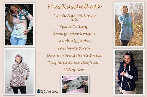 Miss Kuschelkäfa 32-48