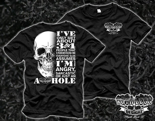 Ruthless Asshole Skull T-Shirt