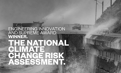 Engineering Innovation & Supreme Award  - The National Climate Change Risk Assessment copy