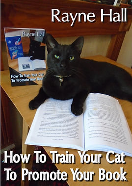 Rayne Hall - How to train your cat to promote your book cover