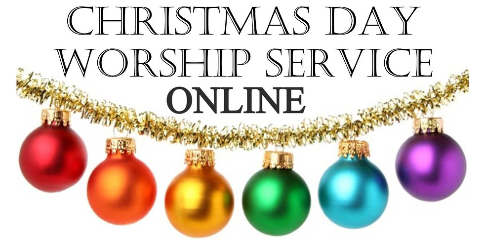 Online Christmas Day Worship Service