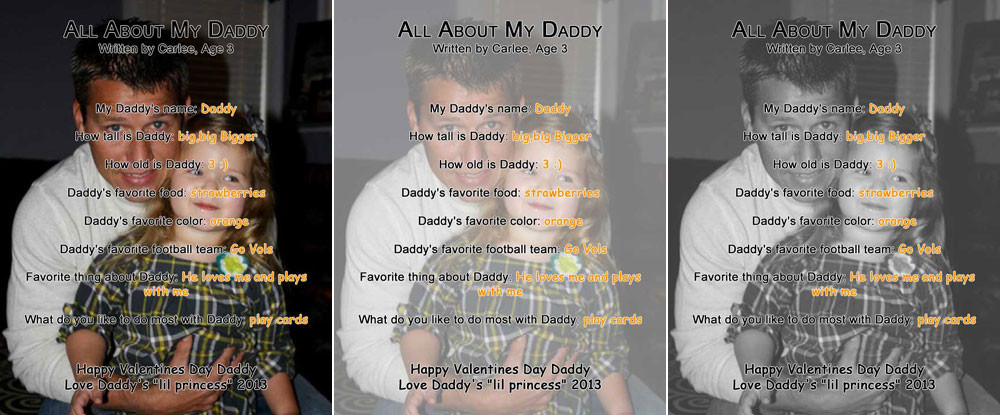 Use custom photo collages to remember special moments, like this school assignment from this little girl to her daddy.