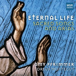Eternal Life: Sacred Songs and Arias