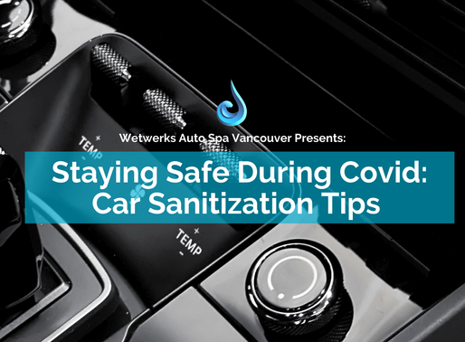 Staying Safe During COVID: Car Sanitization Tips