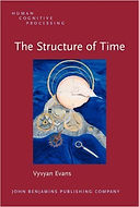 The Structure of Time | Vyvyan Evans