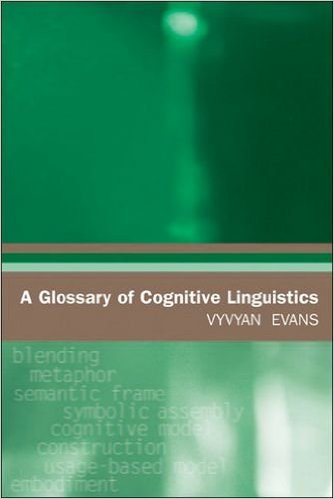 Glossary of Cognitive Linguistics