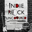 Indie Rock Uncovered