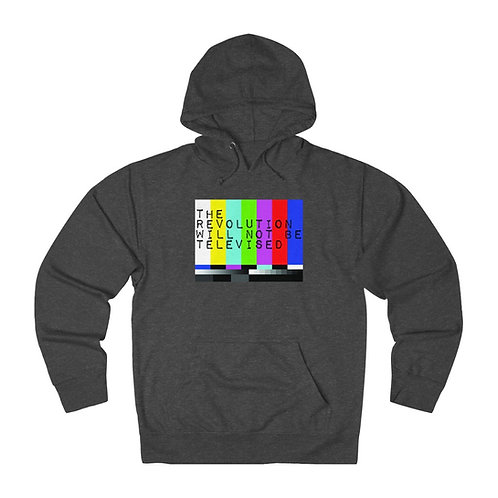 The Revolution Will Not Be Televised - French Terry Hoodie