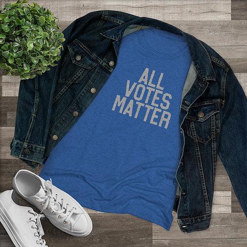 All Vote Matter Ladies Tri-Blend