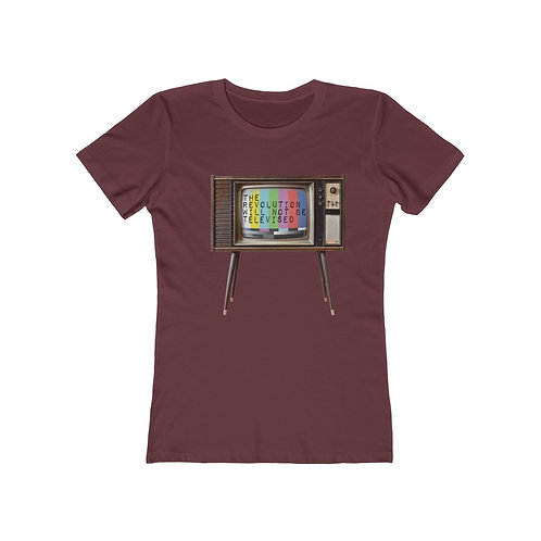 The Revolution Will Not Be Televised -  Boyfriend Tee