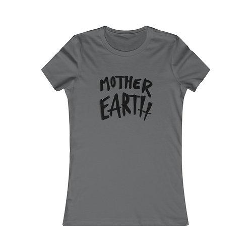 Mother Earth Women's Favorite Tee