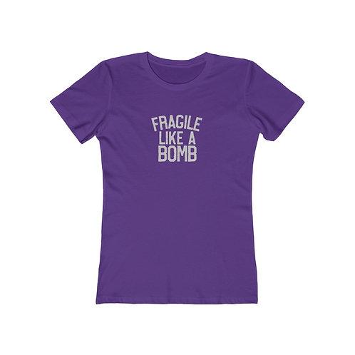 Fragile Like a Bomb The Boyfriend Tee