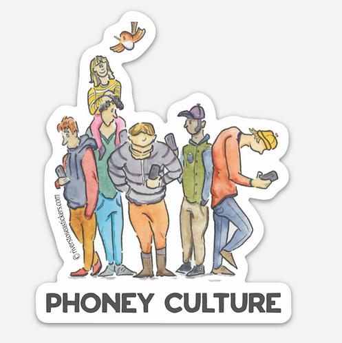Phoney Culture