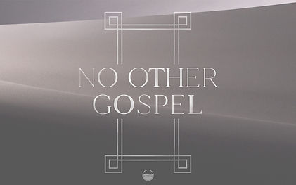 No Other Gospel.jpg