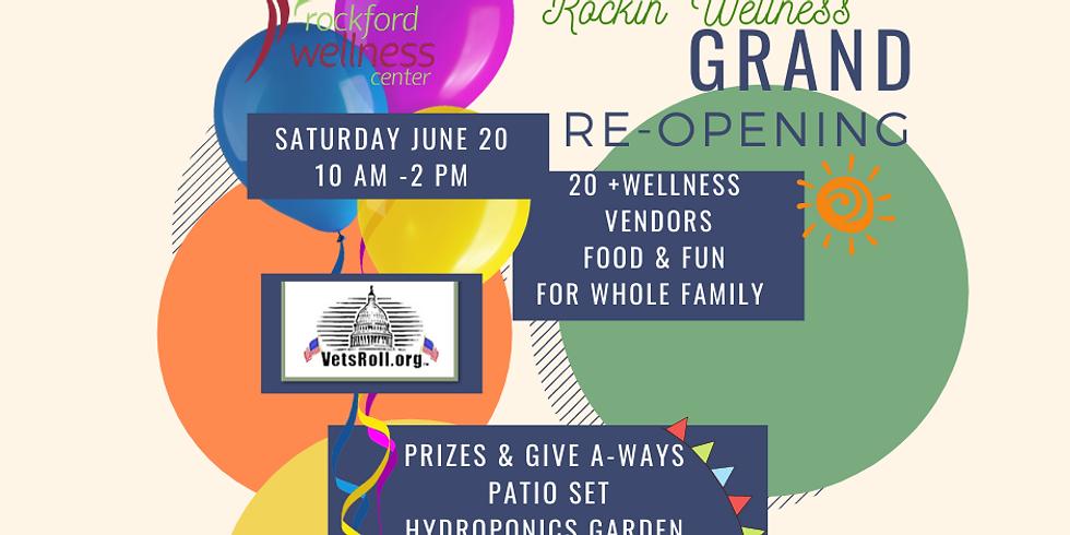 Rockin' Wellness Grand Re-Opening