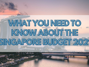 What you need to know about the Singapore Budget 2021