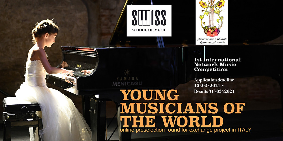 """1st International Network Music Competition """"Young Musicians of the World"""""""