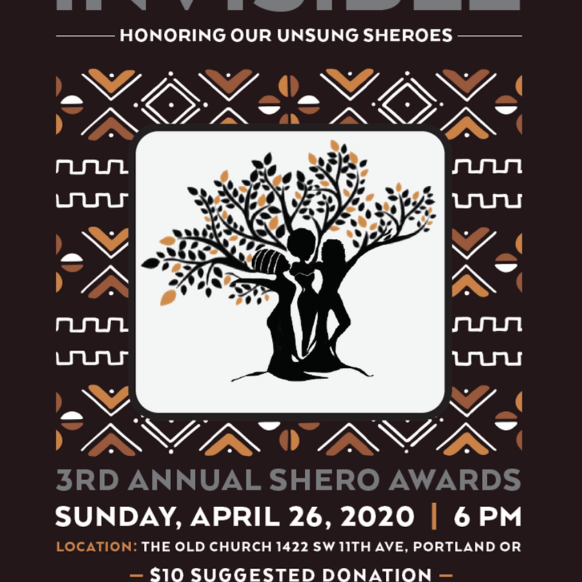 Postponed: 3rd Annual Visibly Invisible: Honoring Our Unsung Sheroes