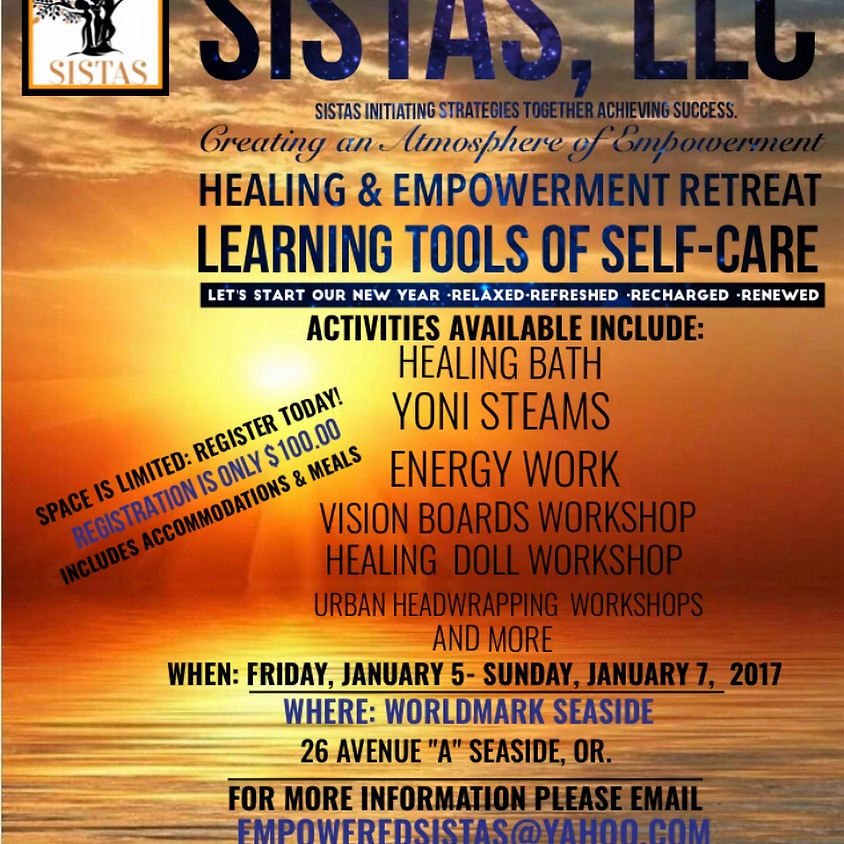 SISTAS, LLC  Woman of Color: Healing & Empowerment Retreat