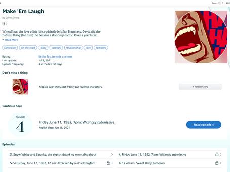 """My new novel, """"Make 'Em  Laugh,"""" now on Kindle Vella"""