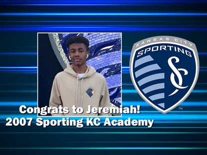 Jeremiah selected full-time to 2007 SKC Academy