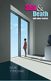 Sex and Death by Ivor Tymchak_edited.jpg
