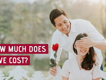 How much does love cost?