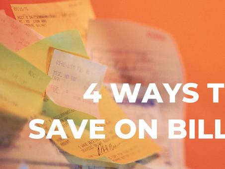 4 simple ways to save money on bills