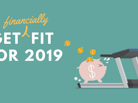 6 tips to get you financially fit in 2019