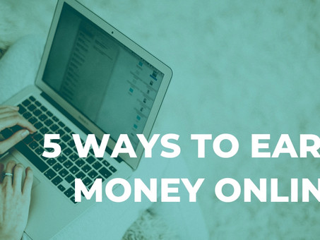 5 interesting ways to earn money online
