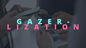 "Phase 2 ""Gazer-lization"" Overview"