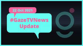 #GazeTVNews | 2021年10月22日