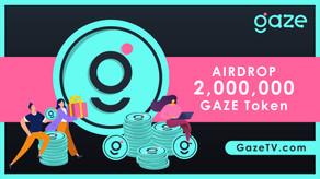GazeTV Airdrop: 2,000,000 GAZE