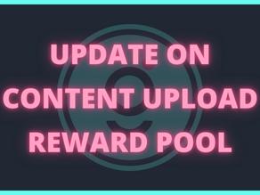 Update on Content Upload Reward Pool