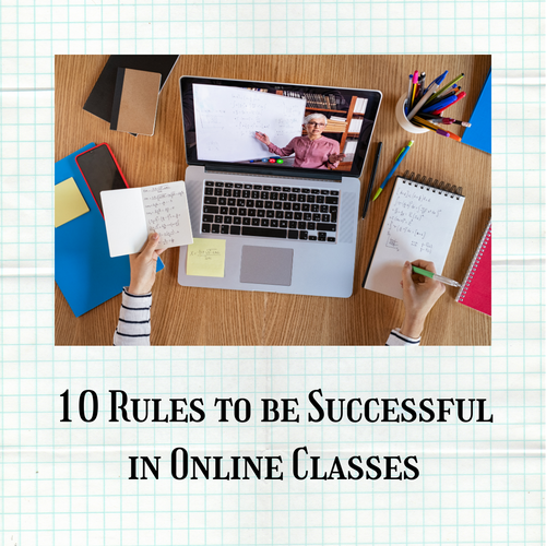 10 Rules to be Successful in Online Clas