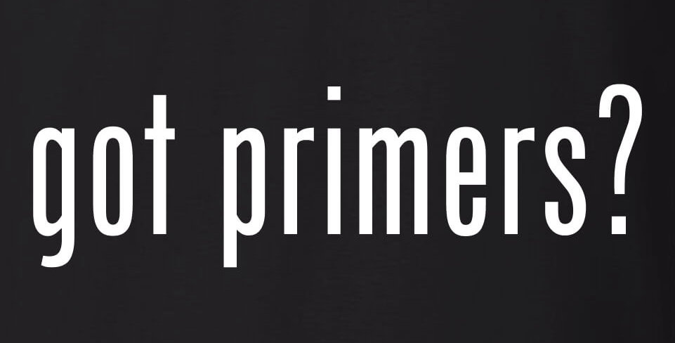 Got Primers?
