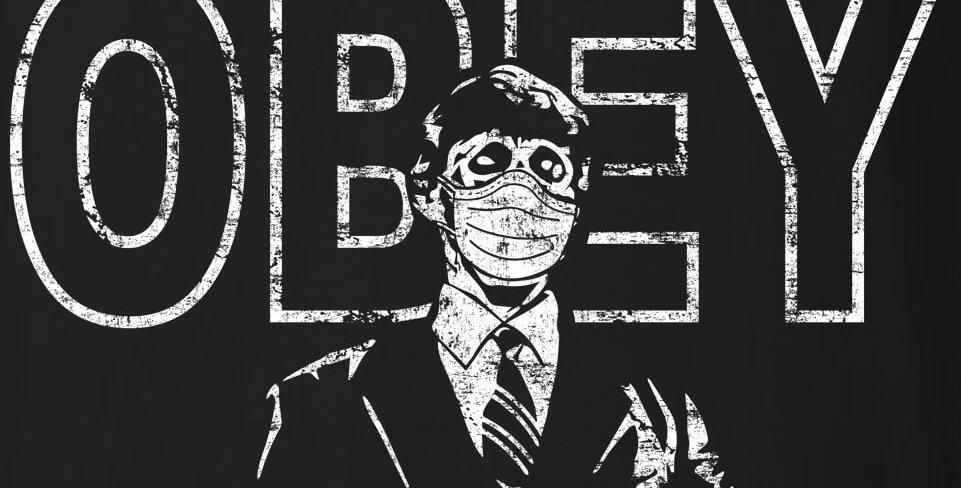 Obey Pandemic Propaganda