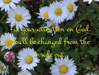 Fix your attention on God.