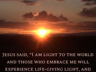 "Jesus said, ""I am light to the world.."""