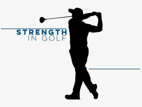 Strength in Golf