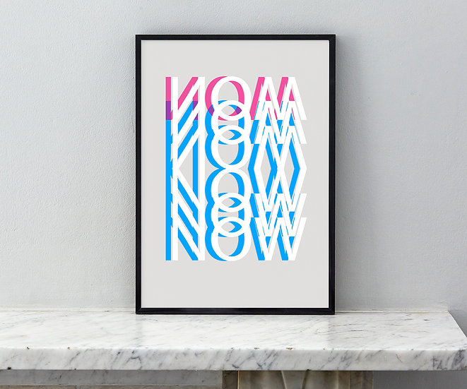NOW - Grey, Limited Edition Print
