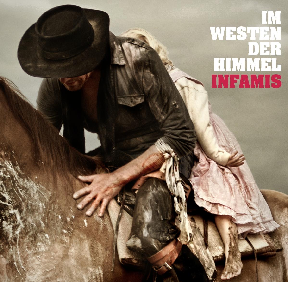 Infamis – Im Westen der Himmel