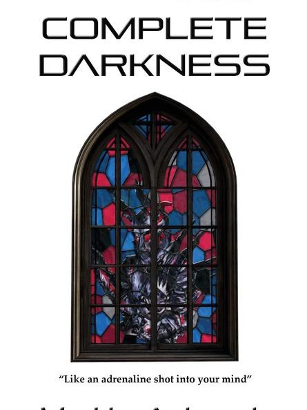 Complete Darkness by Matt Adcock