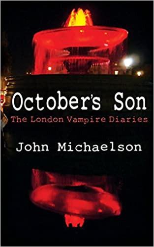October's Son: The London Vampire