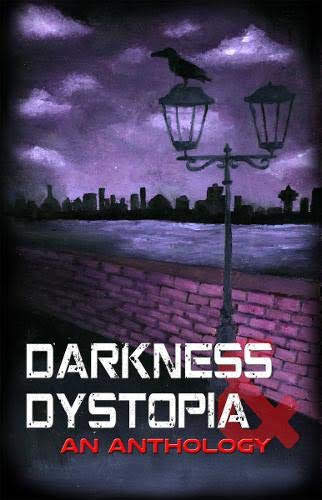 Darkness and Dystopia