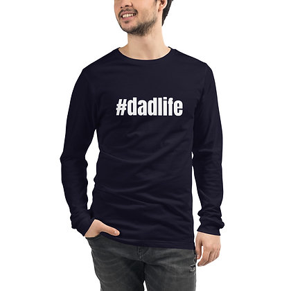 Dad Life Unisex Long Sleeve Tee