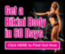 Get a bikini model body in 60 days